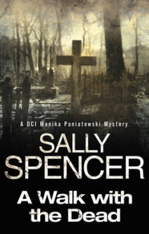 A Walk with the Dead av Sally Spencer (Innbundet)