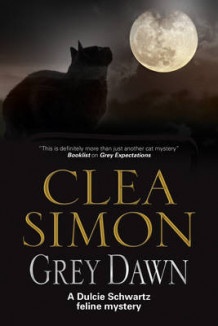 Grey Dawn av Clea Simon (Innbundet)
