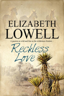 Reckless Love av Elizabeth Lowell (Innbundet)