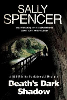 Death's Dark Shadow - a Novel of Murder in 1970's Yorkshire av Sally Spencer (Innbundet)