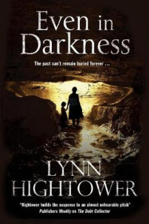 Even In Darkness av Lynn S. Hightower (Innbundet)