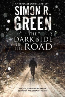The Dark Side of The Road av Simon R. Green (Innbundet)
