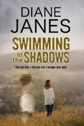Swimming in the Shadows: A Contemporary Romantic Suspense av Diane Janes (Innbundet)