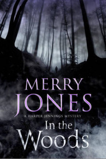 In the Woods: A Harper Jennings Thriller av Merry Jones (Innbundet)