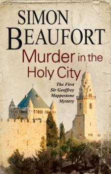 Murder in the Holy City: An 11th Century Mystery Set During the Crusades av Simon Beaufort (Innbundet)