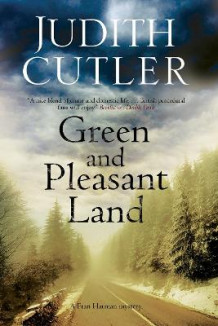 Green and Pleasant Land av Judith Cutler (Innbundet)