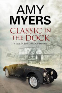 Classic in the Dock av Amy Myers (Innbundet)