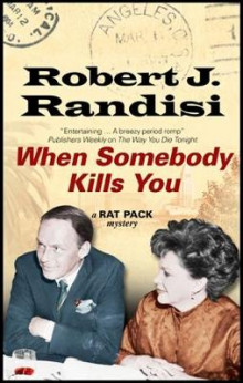 When Somebody Kills You av Robert J. Randisi (Innbundet)