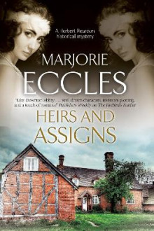Heirs and Assigns: A New British Country House Murder Mystery Series av Marjorie Eccles (Innbundet)