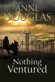 Nothing Ventured: A Romance Set in 1920s Scotland av Anne Douglas (Innbundet)