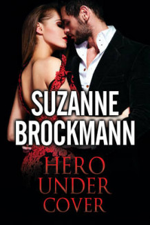 Hero Under Cover av Suzanne Brockmann (Innbundet)