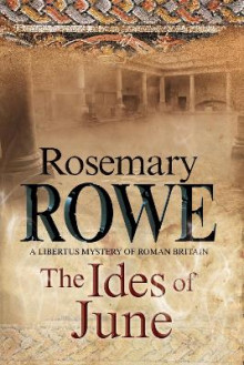 The Ides of June av Rosemary Rowe (Innbundet)