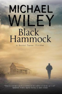 Black Hammock av Michael Wiley (Innbundet)