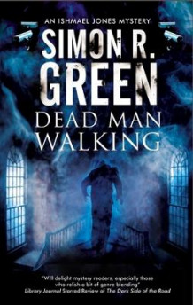 Dead Man Walking av Simon R. Green (Innbundet)