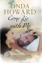 Come Lie with Me av Linda Howard (Innbundet)