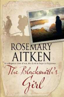 The Blacksmith's Girl av Rosemary Aitken (Innbundet)