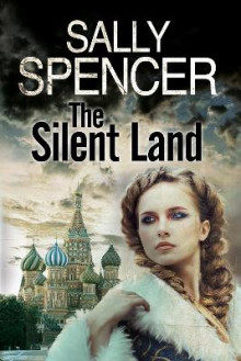 The Silent Land av Sally Spencer (Innbundet)