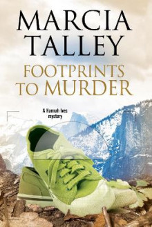 Footprints to Murder av Marcia Talley (Innbundet)