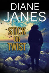 Stick or Twist av Diane Janes (Innbundet)