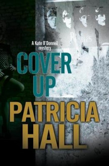 Cover Up av Patricia Hall (Innbundet)