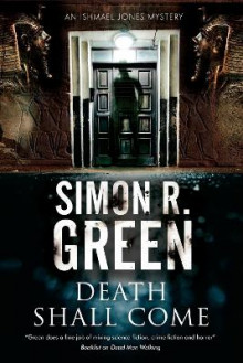 Death Shall Come av Simon R. Green (Innbundet)