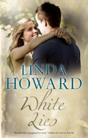White Lies av Linda Howard (Innbundet)