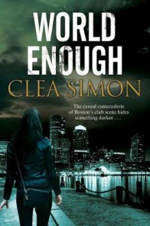 World Enough av Clea Simon (Innbundet)