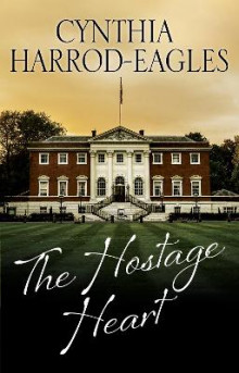 The Hostage Heart av Cynthia Harrod-Eagles (Innbundet)