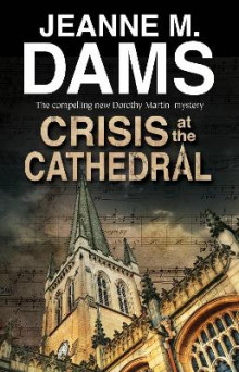 Crisis At The Cathedral av Jeanne M. Dams (Innbundet)
