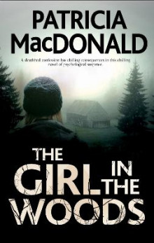 The Girl In The Woods av Patricia MacDonald (Innbundet)