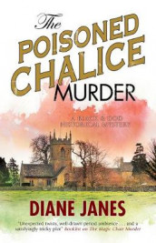 The Poisoned Chalice Murder av Diane Janes (Innbundet)
