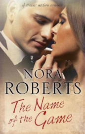 The Name of The Game av Nora Roberts (Innbundet)