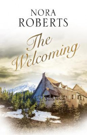 The Welcoming av Nora Roberts (Innbundet)