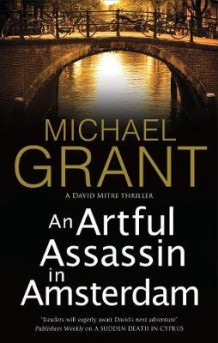 An Artful Assassin in Amsterdam av Michael Grant (Innbundet)