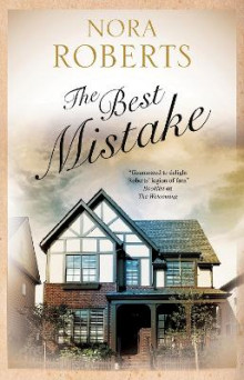 The Best Mistake av Nora Roberts (Innbundet)