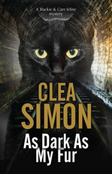 As Dark As My Fur av Clea Simon (Innbundet)