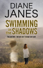 Swimming in the Shadows av Diane Janes (Innbundet)