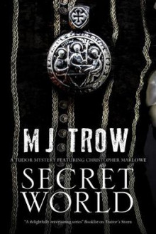 Secret World av M. J. Trow (Innbundet)