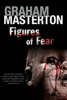 Figures of Fear av Graham Masterton (Innbundet)