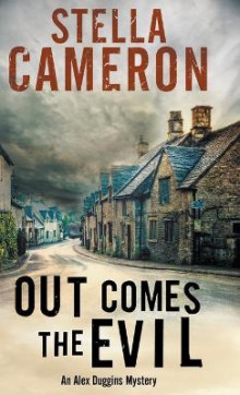 Out Comes the Evil av Stella Cameron (Innbundet)