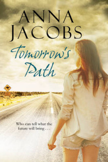 Tomorrow's Path av Anna Jacobs (Innbundet)