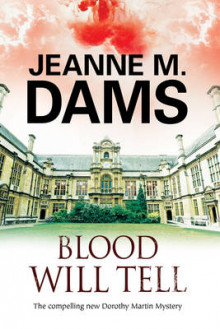 Blood Will Tell av Jeanne M. Dams (Innbundet)