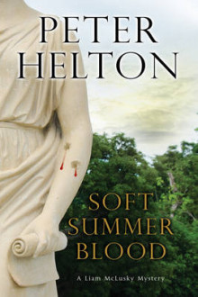 Soft Summer Blood av Peter Helton (Innbundet)