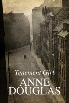 Tenement Girl av Anne Douglas (Innbundet)