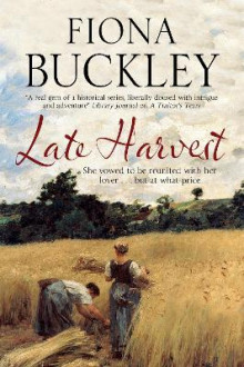 Late Harvest av Fiona Buckley (Innbundet)