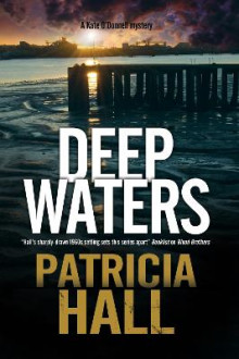 Deep Waters av Patricia Hall (Innbundet)
