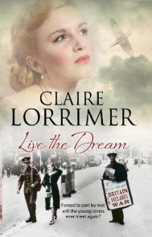 Live the Dream av Claire Lorrimer (Innbundet)