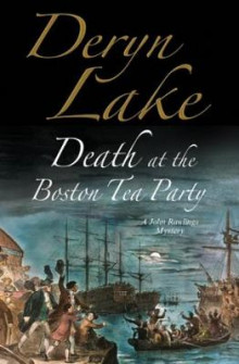 Death at the Boston Tea Party av Deryn Lake (Innbundet)