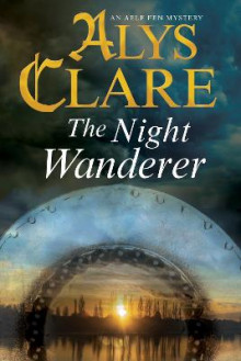 The Night Wanderer av Alys Clare (Innbundet)