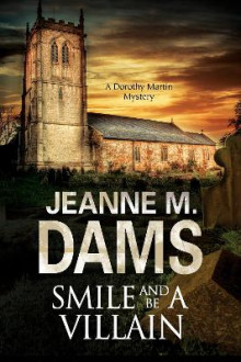Smile and be a Villain av Jeanne M. Dams (Innbundet)